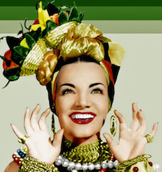 Carmen Miranda, Lady in the Tutti Frutti hat